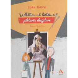 Udhëtim në botën e pikturës shqiptare, Luan Rama