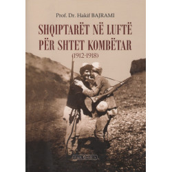 Shqiptarët në luftë për shtet kombëtar, Hakif Bajrami