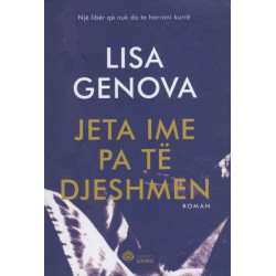 Jeta ime pa të djeshmen, Lisa Genova