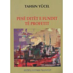 Pesë ditët e fundit të profetit, Tahsin Yucel