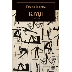 Gjyqi (Procesi), Franz Kafka