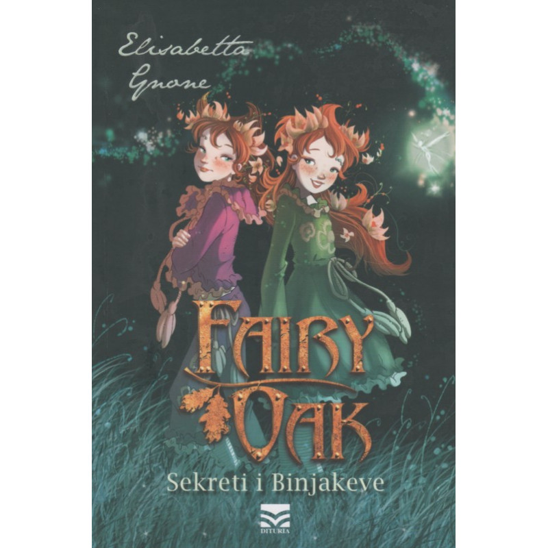 Fairy Oak, Sekreti i Binjakeve, Elisabetta Gnone, Libri 1