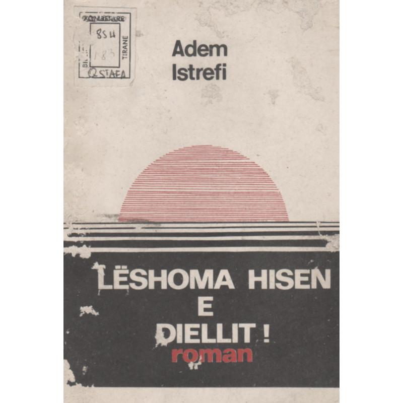 Leshoma hisen e diellit, Adem Istrefi