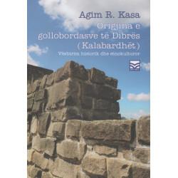 Origjina e gollobordasve të Dibrës (Kalabardhët), Agim R. Kasa