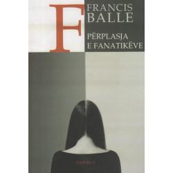 Përplasja e fanatikëve, Francis Balle