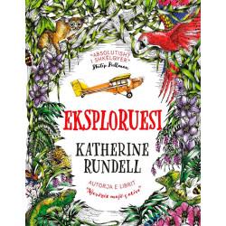 Eksploruesi, Katherine Rundell