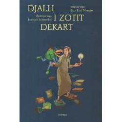 Djalli i zotit Dekart, François Schwoebel