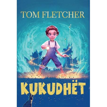 Kukudhët, Tom Fletcher