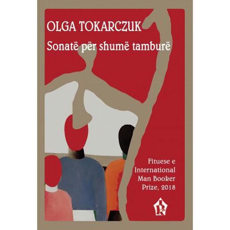 Sonatë për shumë tamburë, Olga Tokarczuk