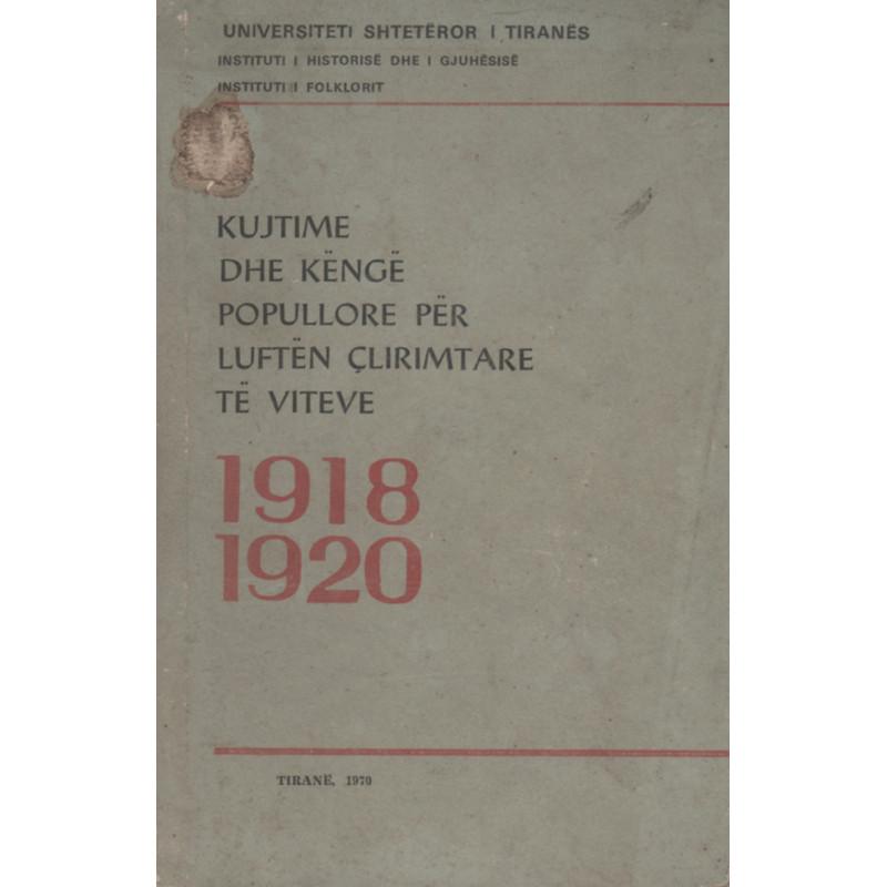 Kujtime dhe këngë popullore për luftën çlirimtare të viteve 1918-1920, Grup Autorësh