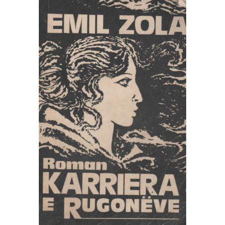 Karriera e Rugonëve, Emil Zola