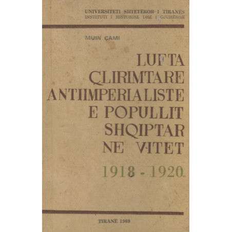 Lufta çlirimtare antiimperialiste e popullit shqiptar në vitet 1918-1920, Muin Çami