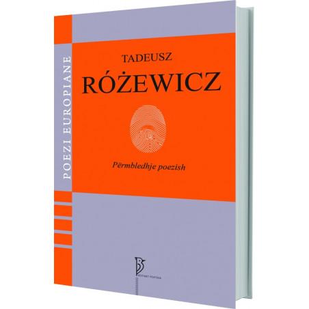 Poezi të zgjedhura, Tadeusz Rozewicz