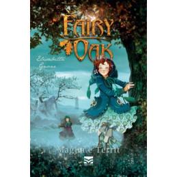 Fairy Oak, Magjia e territ,...