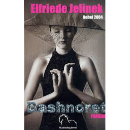 Dashnoret, Elfriede Jelinek