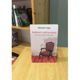 Kujtimet e një karrigeje,...