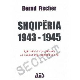 Shqiperia 1943-1945, Bernd...