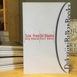 Tales from old Shkodra