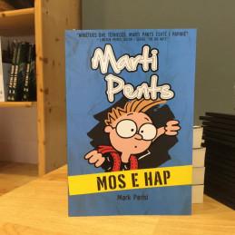 Marti Pents, Mos e hap,...